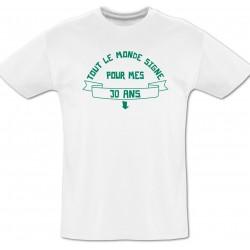 Tee shirt 30 ans à dédicacer + Feutre textile